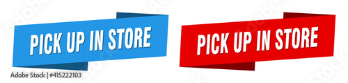 Fotografia pick up in store banner. pick up in store ribbon label sign set
