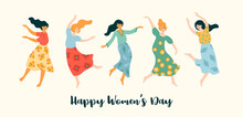 Vector Illustration Of Cute Dancing Women. International Women S Day Concept For Card, Poster, Banner And Other