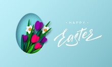 Happy Easter Background With Paper Cut Egg And Spring Flowers Tulip And Narcissus, Hand Written Lettering. Turquoise Floral Background. Vector.