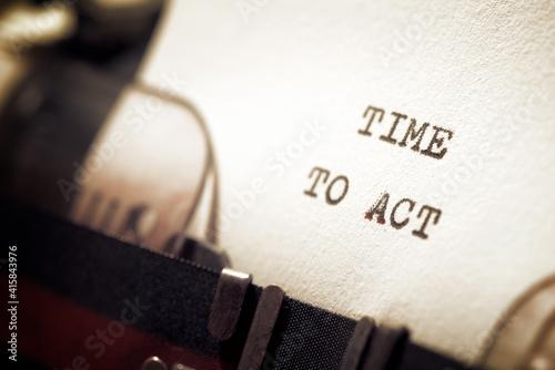 Obraz Time to act - fototapety do salonu