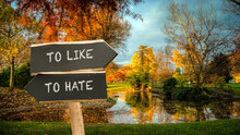 Street Sign TO LIKE Versus TO HATE