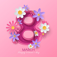 Vector Greeting Card For Women's Day With Layered Cutout Paper Digit Eight And 3D Flowers On Pink Background. Festive Layout In Carving Art Style For Poster Or Flyer For 8th March Celebration.