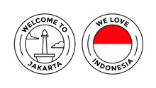 Welcome To Jakarta And We Love Indonesia Badge