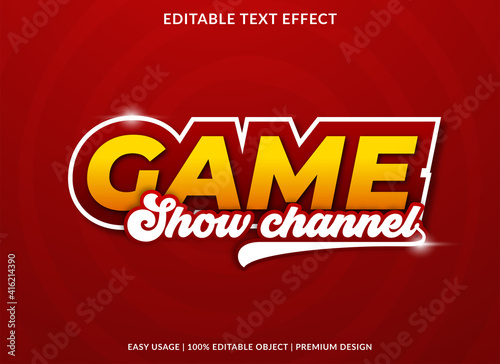 game show channel text effect template with bold style use for business brand an Fototapeta
