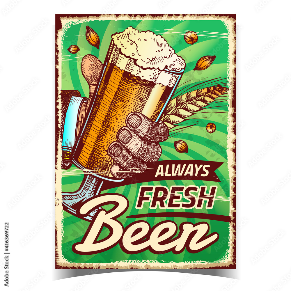 Fototapeta Beer Always Fresh Creative Advertise Poster Vector. Human Hand Holding Beer Glass On Promotional Banner. Brewed Alcoholic Wheaten Foamy Drink Template Hand Drawn Concept Illustration