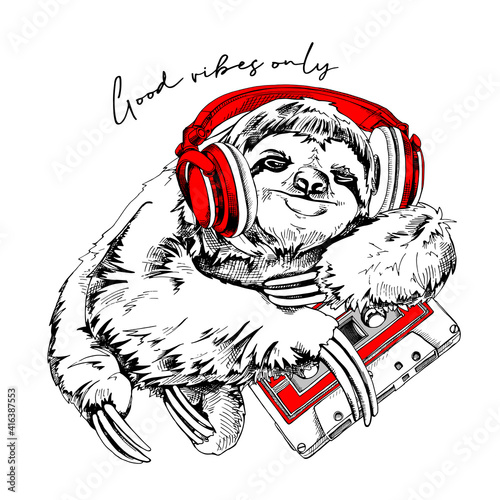 Fototapeta premium Funny smiling Sloth In a red headphones hugging a audio tape cassette. Good vibes only - lettering quote. Humor card, t-shirt composition, hand drawn style print. Vector illustration.