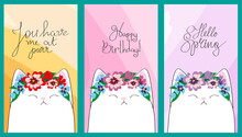 Cute Cards With A Cat. Calligraphy, Hand Lettering Happy Birthday Hello Spring You Have Me For The Purr. Vertical Backgrounds For Congratulations, Web, Mobile, Stories, Social Networks.