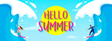 Hello! Summer Banner Vector Illustration. Fun Big Wave Surfing With Bright Sky