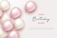 Realistic Happy Birthday Balloon White And Pink Background