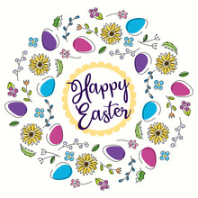 Vector Frame Of Flowers And Eggs. Happy Easter. Cottage Core, Fairy Core. Bright Sketch For Greeting Cards, Greetings.