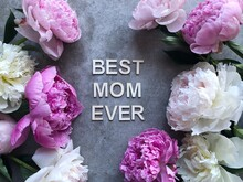 Peonies On A Grey Background Around The Words Best Mom Ever
