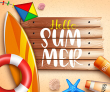 Hello Summer Vector Banner Background. Hello Summer Text In Sand Beach Background With Surfboard, Floater And Sunscreen Elements For Tropical Season Holiday Vacation. Vector Illustration