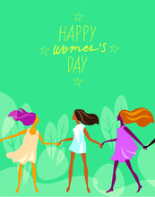Happy Womens Day, Vector Illustration Group Young Girls With Inscription Lettering Happy Womens Day, Card For Celebration Day
