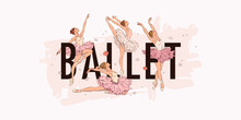 Ballet School Dance Studio Landing Web Page, Concept Banner Design Template. Vector Illustration Of Ballerinas