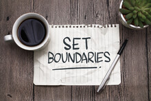 Set Boundaries, Text Words Typography Written On Paper Against Wooden Background, Life And Business Motivational Inspirational