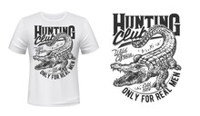 Crocodile Or Alligator T-shirt Vector Print. Nile Crocodile With Opened Toothy Maw, Angry Reptile Engraved Illustration And Typography. Hunting Club, African Trophy Hunt Apparel Custom Print Template