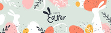 Happy Easter Banner. Trendy Easter Design With Typography, Hand Painted Strokes And Dots, Eggs And Bunny In Pastel Colors. Modern Minimal Style. Horizontal Poster, Greeting Card, Header For Website