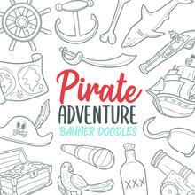 Pirate Adventure Doodle Banner Icon. Vector Illustration Hand Drawn Art. Line Symbols Sketch Background.