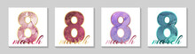 """Set Of """"8"""" Numbers For Women's Day With Watercolor Waves Or Alcohol Ink Stains And Golden Glitter On A White Background."""