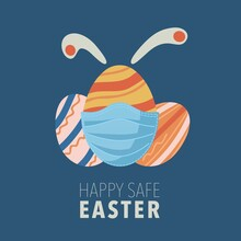 Easter Eggs Card With Bunny Ears And Medical Mask. Vector Illustration With Colored Easter Eggs, Covid-19 And Medical Mask. Safe Holiday. Flat Style.