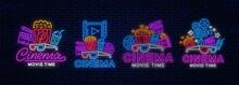 Set Of Neon Cinema Logo. Movie Time, Night Light Signboards. Cinema Movie Time, Night Neon Signs Design.