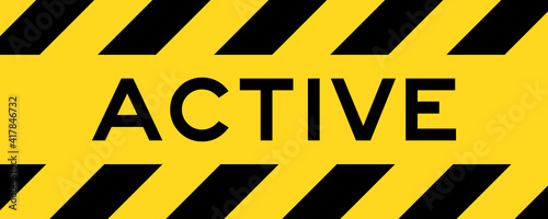 Yellow and black color with line striped label banner with word active Wallpaper Mural