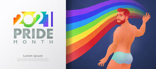Colorful LGBT Pride Month Banner For 2021. Handsome Male Flat Character Painting Rainbow To Represent LGBT Rights And Movements Background. Vector Illustration