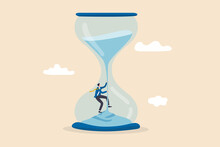 Time Management, Patience To Be Success, Manage To Control Time, Working Timeline Concept, Confidence Businessman Climbing Falling Sand As Time Fly In The Hourglass Or Sandglass.