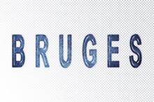 Bruges Lettering, Bruges Milky Way Letters, Transparent Background