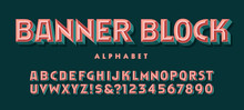 Banner Block Is A 3d Beveled Display Alphabet With Multicolored Facets.