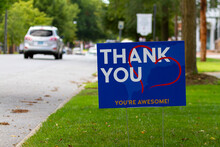 """A Yard Sign By Street Saying """"Thank You, You Are Awesome"""" In White And Orange Text On Blue Background. A Red Heart Symbol Is Embedded. Customizable Versatile Image With Copy Space For Additional Text"""