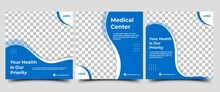 Set Of Social Media Post Templates For Health Care And Medical. Abstract Blue Wave Shape Frame With Photo Collage. Usable For Social Media, Flyers, Banners, And Web Internet Ads.