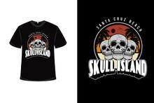 .t-shirt Skull Santa Cruz Beach Skull Island Color Orange Yellow Cream And Gray