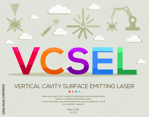 VCSEL mean (vertical cavity surface emitting laser) Laser acronyms ,letters and icons ,Vector illustration Fototapeta