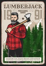 Lumberjack Works Service Retro Poster. Bearded Woodcutter, Hipster Man Character In Checkered Plaid Shirt, Standing With Axe On Shoulder On Background Of Pine Forest And Snowy Mountain Peaks Vector
