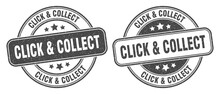 Click & Collect Stamp. Click & Collect Label. Round Grunge Sign