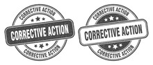 Corrective Action Stamp. Corrective Action Label. Round Grunge Sign