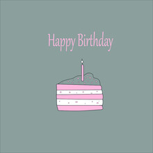 A Card With The Inscription Happy Birthday.Pink Cake With A Candle On The Gray . Vector Illustration.