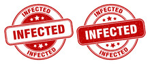 Infected Stamp. Infected Label. Round Grunge Sign