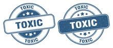 Toxic Stamp. Toxic Label. Round Grunge Sign