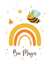 Honey Bee Nursery Poster, Kids Bumblebee Pre-made Card Or Printable Wall Art Template With Cute Bee, Baby Insect And Rainbow For Printing, Room Decorating, Vector Illustration