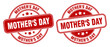 mother's day stamp. mother's day label. round grunge sign