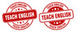 teach english stamp. teach english label. round grunge sign