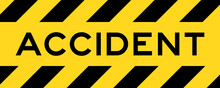 Yellow And Black Color With Line Striped Label Banner With Word Accident