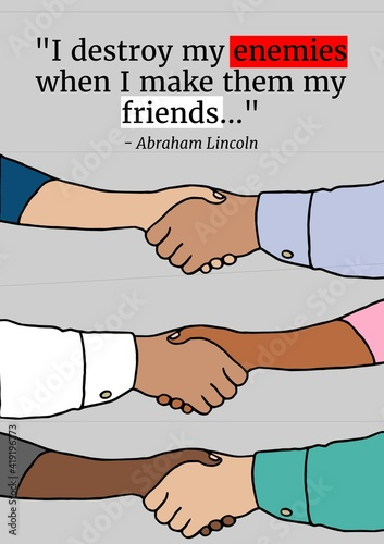 Obraz na plátně I destroy my enemies when i make them my friends quote by abraham lincoln over h