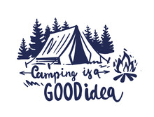 Camping In Nature With Fir Trees And A Bonfire. Tourist Sketch With Phrase. Illustration For Prints On T-shirts Bags, Posters, Cards