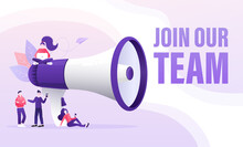 Join Our Team People, Great Design For Any Purposes. Flat Join Our Team People For Flyer Design. Girl With Megaphone. Vector Illustration.