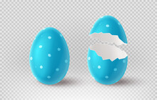 Blue Cracked Egg Isolated On Checkered Background. Realistic Egg Shells. Vector Illustration With 3d Decorative Object For Easter Design.