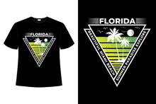 T-shirt Florida Beautiful Beach Miami Explore Retro