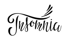 Insomnia Text. Handwritten Calligraphy Vector Illustration. Banner With The Inscription Insomnia. Modern Brush Calligraphy. Depression Or Mental Emotional Disorder Problem Concept.